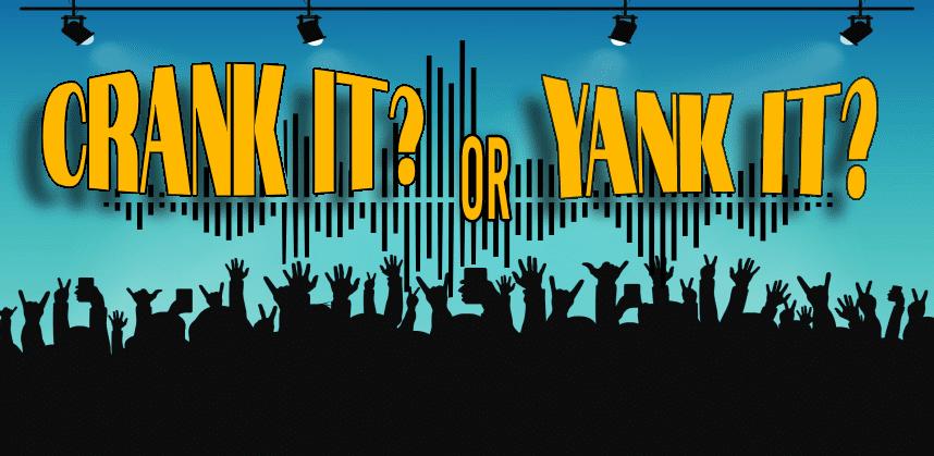 Crank It Or Yank It